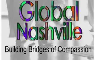 Global Nashville:  Building Bridges of Compassion